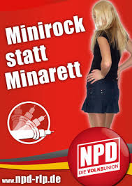 NPD: more miniskirts, fewer minarets